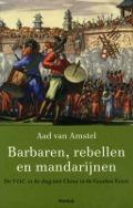 Bekijk details van Barbaren, rebellen en mandarijnen