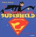 Bekijk details van Hoe word ik een superheld?
