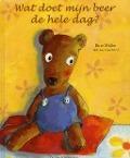 Bekijk details van Wat doet mijn beer de hele dag?