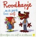 Bekijk details van Roodkapje en de grote boze wolf