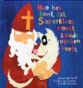 Bekijk details van Hoe het komt dat Sinterklaas nooit koude voeten heeft