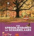Bekijk details van Van sprookjesbomen tot scharrelaars