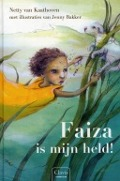 Bekijk details van Faiza is mijn held!