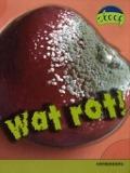 Bekijk details van Wat rot!