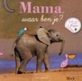 Bekijk details van Mama, waar ben je?