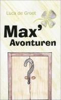Bekijk details van Max' avonturen