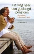 Bekijk details van De weg naar een geslaagd pensioen