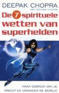 Bekijk details van De zeven spirituele wetten van superhelden