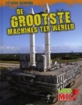 Bekijk details van De grootste machines ter wereld
