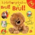 Bekijk details van Brul! Brul!