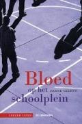 Bekijk details van Bloed op het schoolplein