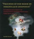 """Bekijk details van """"Vrouwen op den besem en derghelijck ghespoock"""""""