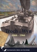 Bekijk details van Troch de Wyn, 1866-1966