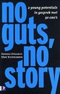Bekijk details van No guts, no story