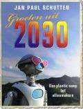 Bekijk details van Groeten uit 2030