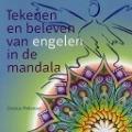 Bekijk details van Tekenen en beleven van engelen in de mandala
