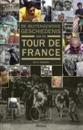 Bekijk details van De buitengewone geschiedenis van de Tour de France
