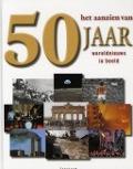 Bekijk details van Het aanzien van 50 jaar wereldnieuws in beeld