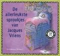 Bekijk details van De allerleukste sprookjes van Jacques Vriens