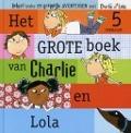 Bekijk details van Het grote boek van Charlie en Lola