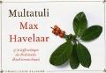Bekijk details van Max Havelaar of, de koffieveilingen der Nederlandse Handelsmaatschapij