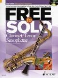 Bekijk details van Free to solo; Clarinet/Tenor saxophone