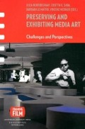 Bekijk details van Preserving and exhibiting media art