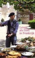Bekijk details van Leven als Gort in Frankrijk