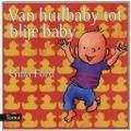 Bekijk details van Van huilbaby tot blije baby
