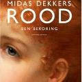 Bekijk details van Midas Dekkers leest Rood
