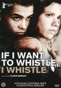 Bekijk details van If I want to whistle, I whistle