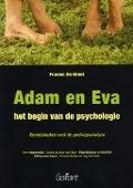 Bekijk details van Adam en Eva: het begin van de psychologie
