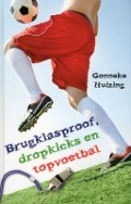 Bekijk details van Brugklasproof, dropkicks en topvoetbal