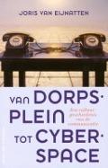 Bekijk details van Van dorpsplein tot cyberspace
