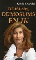 Bekijk details van De islam, de moslims en ik