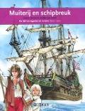 Bekijk details van Muiterij en schipbreuk