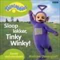 Bekijk details van Slaap lekker, Tinky Winky!