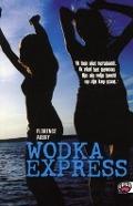 Bekijk details van Wodka express