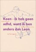 Bekijk details van Koen - ik heb geen adhd, want ik ben anders dan Leon