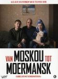 Bekijk details van Van Moskou tot Moermansk