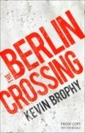 Bekijk details van The Berlin crossing
