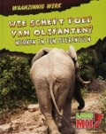 Bekijk details van Wie schept poep van olifanten?