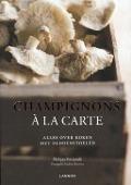 Bekijk details van Champignons à la carte