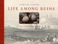 Bekijk details van Life among ruins