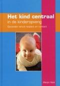 Bekijk details van Het kind centraal in de kinderopvang