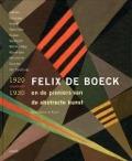 Bekijk details van Felix De Boeck en de pioniers van de abstracte kunst
