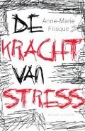 Bekijk details van De kracht van stress