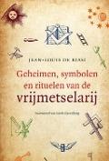 Bekijk details van Geheimen, symbolen en rituelen van de vrijmetselarij