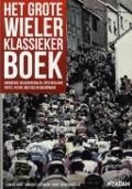 Bekijk details van Het grote wielerklassiekerboek