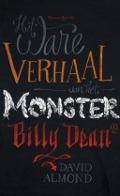Bekijk details van Het ware verhaal van het monster Billy Dean